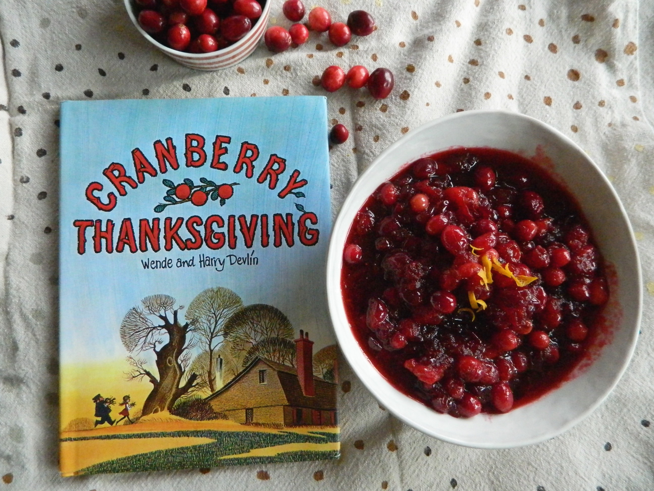 """Cranberry Thanksgiving"" by Wende and Harry Devlin and recipe for Orange Spice Cranberry Sauce - finestofsuppers.com"