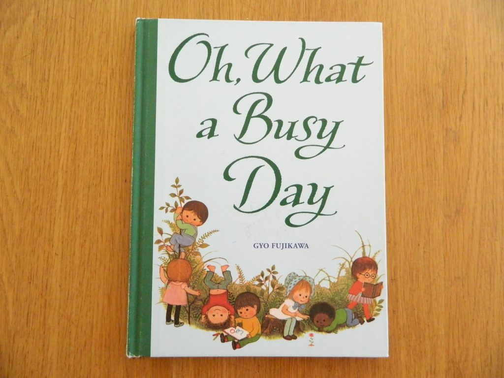 """Review of """"Oh, What a Busy Day"""" by Gyo Fujikawa - finestofsuppers.com"""